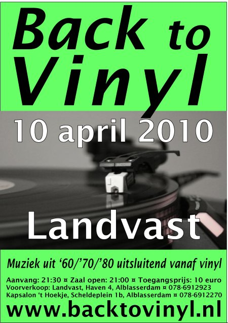 10 april 2010 Back To Vinyl, een waar feest voor de liefhebber!!!